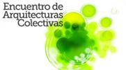 Mediomundo participa y co-organiza el Encuentro sobre Arquitecturas Colectivas, entre los días 5 y 8 de diciembre en Sevilla.